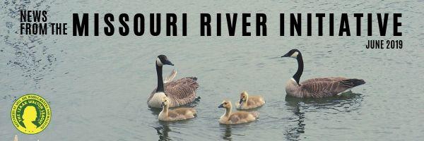 Missouri River Initiative - June 2019
