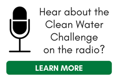 Hear about the Clean Water Challenge on the radio