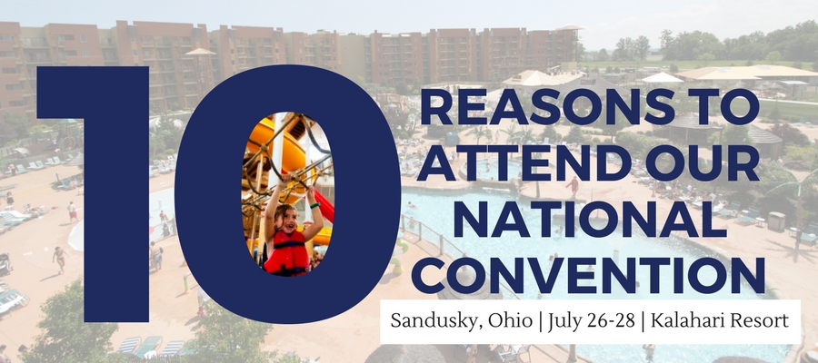 10 Reasons to Attend National Convention