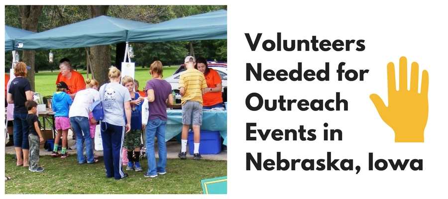 Volunteers Needed for Outreach Events in Nebraska, Iowa